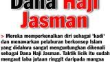 Hati-hati Dengan Pelaburan Dana Haji Jasman bin Mat Salleh