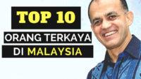 TOP 10 Orang Terkaya Di Malaysia